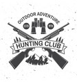 hunting club concept for shirt or label vector image