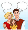 happy family father mother and daughter with vector image