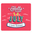 hello july typographic design vector image vector image