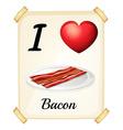 I love Bacon vector image vector image