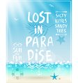 Lost in paradise poster with handwritten vector image vector image