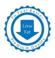 low fat badge vector image vector image