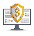 shield over computer monitor internet financial vector image vector image