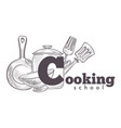 cooking school vintage hand drawn sketch logo vector image