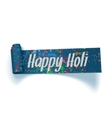 Happy Holi realistic blue Ribbon vector image