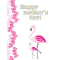 happy mothers day with flamingos vector image vector image