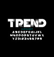 trendy style font design alphabet letters and vector image