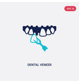 two color dental veneer icon from dentist concept vector image vector image