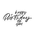 happy birthday to you phrase vector image vector image