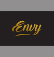 envy gold word text typography vector image vector image