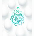 happy easter egg lettering on blue background vector image vector image