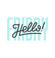 hello lettering for banner vector image vector image