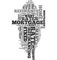 you might still want to refinance text word cloud vector image vector image