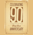 anniversary retro background 90 years vector image vector image