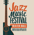 poster for jazz music festival with a guitar vector image vector image