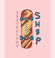skateboard label for typography vintage retro vector image