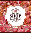 sketch meat products for butcher shop vector image vector image