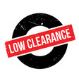 low clearance rubber stamp vector image vector image