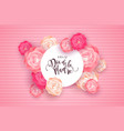 spanish mothers day card with pink rose flowers vector image vector image