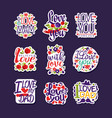 inscriptions about love set design templates for vector image vector image