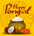 happy pongal holiday harvest and festival yellow vector image