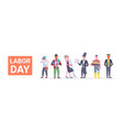 labor day poster people of different professional vector image vector image