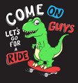 cute dino rides on skateboarder vector image vector image