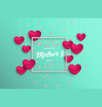 mothers day card with pink hearts and flowers vector image