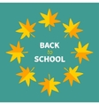 Autumn yellow maple leaf frame Back to school vector image vector image