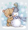 cartoon teddy bear and a snowman vector image