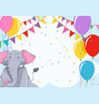 elepehant on birthday template vector image vector image