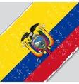 Ecuadorian grunge flag vector image