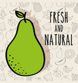fresh and natural pear fruit nutrition background vector image