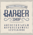 vintage label typeface named barber vector image vector image