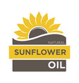 color emblem of natural sunflower oil with yellow vector image vector image
