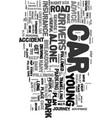 young drivers out on the road alone text word vector image vector image