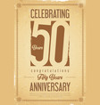 anniversary retro background 50 years vector image