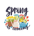 seasonal composition with spring is coming vector image