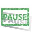 Green outlined PAUSE stamp vector image