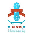 21 june go skateboarding international day gsd vector image vector image