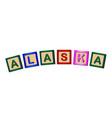 alaska wooden block letters vector image vector image
