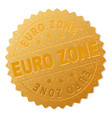 golden euro zone badge stamp vector image vector image