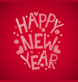 happy new year hand drawn text vector image