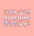 poaching word concepts banner vector image