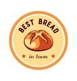 Sticker Best Bread In Town vector image vector image