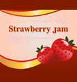strawberry jam label design template vector image vector image