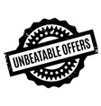 unbeatable offers rubber stamp vector image vector image
