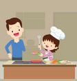 dad looking daughter cooking vector image vector image