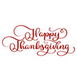 happy thanksgiving red text on white background vector image vector image