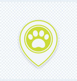 paw and location mark pet shop sign icon vector image